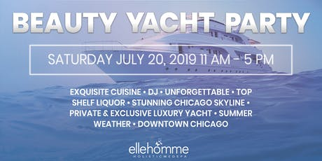 1st Annual Chicago Yacht Summer Beauty Bash tickets
