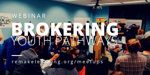 Brokering Youth Pathways: A Toolkit for Connecting Youth to Future Opportunity