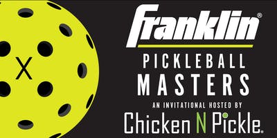 Franklin Pickleball Masters hosted by Chicken N Pickle - Wichita
