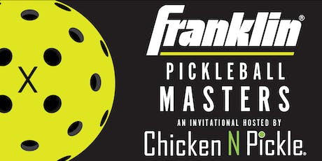 Franklin Pickleball Masters hosted by Chicken N Pickle - Wichita tickets