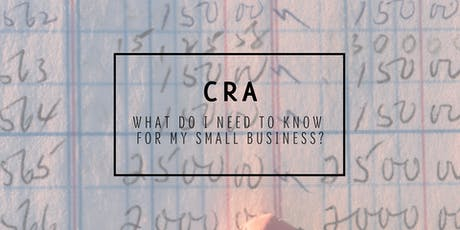 Canada Revenue Agency - What do I need to know for my small business? tickets