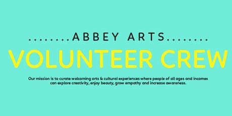 Abbey Arts Volunteer Opportunities tickets