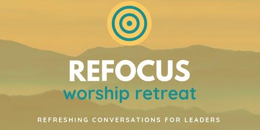ReFOCUS Worship Retreat