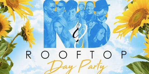 R & B ROOFTOP DAY PARTY
