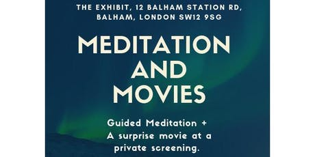 Meditation and Movies tickets