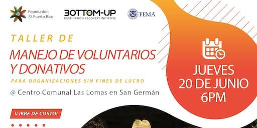 Taller de Manejo de Voluntarios y Donativos para OSFL en San Germán
