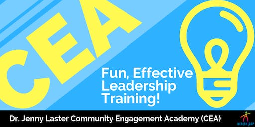 Dr. Jenny Laster Community Engagement Academy 6-Week Series