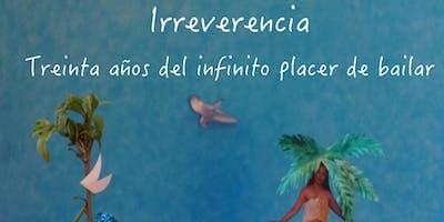 Irreverencia El infinito placer de bailar