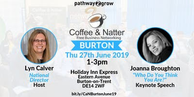 Burton Coffee & Natter - Free Business Networking Thurs 27th June 2019