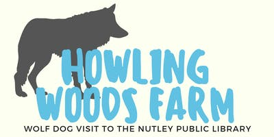 Howling Woods Farm Wolf Dog Visit (7/22 at 7:00 PM)