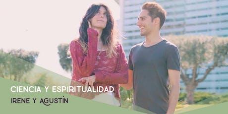 Ciencia y Espiritualidad con Irene Alda y Agustín Vidal entradas