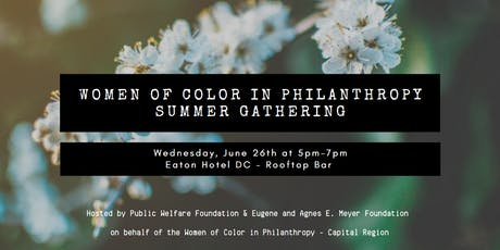 Women of Color in Philanthropy Summer Gathering! tickets