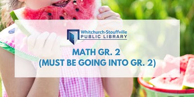 Math Gr. 2 (must be going into Gr. 2)