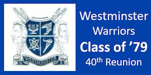 Westminster Warriors Class of '79 - 40th Reunion