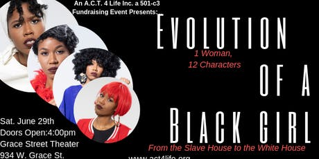 Evolution of a Black Girl: From the Slave House to the White House Show tickets