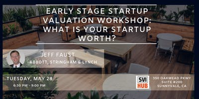 Early Stage Startup Valuation Workshop: What is Your Startup Worth?