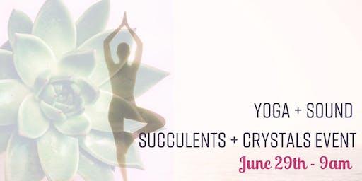Yoga + Sound + Succy + Crystal