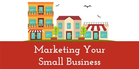 Marketing Your Small Business tickets