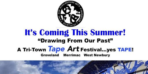 Drawing From Our Past: A Tri-Town Tape Art Festival