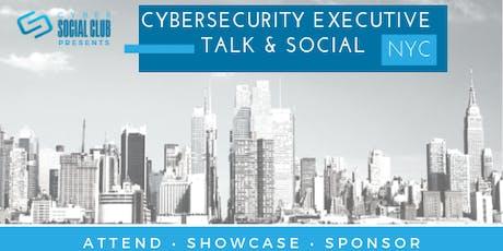 Cyber Social Club: NYC Cybersecurity Executive Talk & Social tickets