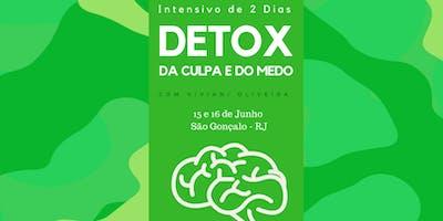 Detox da Culpa e do Medo - São Gonçalo, RJ