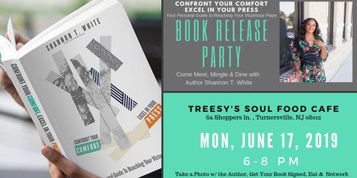 Confront Your Comfort, Excel In Your Press- Book Release Party