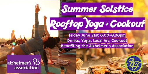 Summer Solstice Rooftop Yoga + Cookout for ALZ