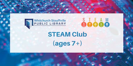 STEAM Club (ages 7+) tickets