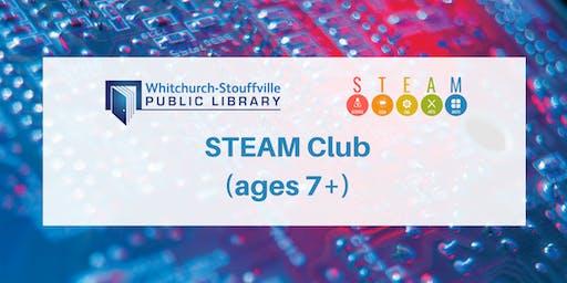 STEAM Club (ages 7+)