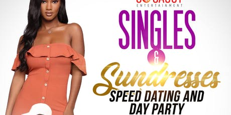 Singles And Sundresses: Speed Dating/Day Party tickets
