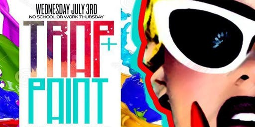 Wednesday 7/3: Trap And Paint At Jimmy's