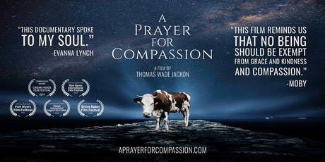 "San Jose Premiere of the documentary ""A Prayer for Compassion"" and vegan food! tickets"