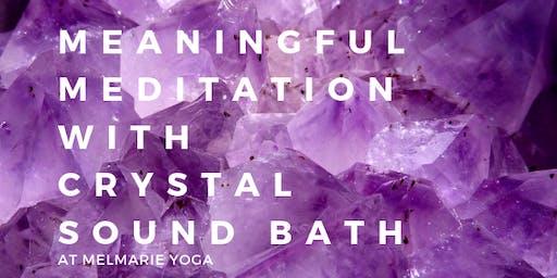 Meaningful Meditation with Crystal Sound Bath