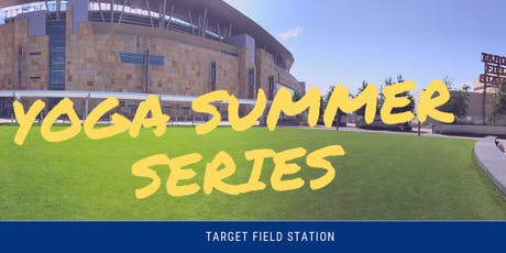 Yoga Summer Series - Target Field Station tickets