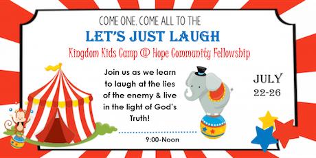 LET'S JUST LAUGH - Kingdom Kids Camp tickets