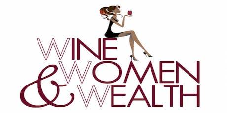 Wine, Women and Wealth - Fredericksburg tickets