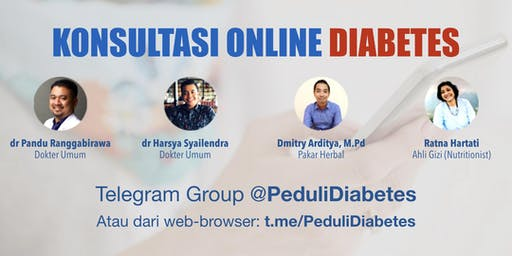 Konsultasi Diabetes dengan Dokter, Pakar Gizi dan Pakar Herbal