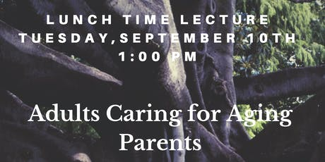 Adults Caring for Aging Parents tickets
