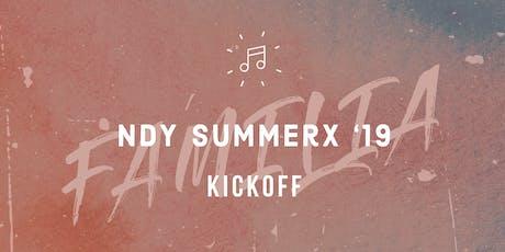FAMILIA: NDY SummerX '19 Kickoff tickets