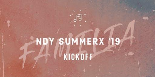FAMILIA: NDY SummerX '19 Kickoff