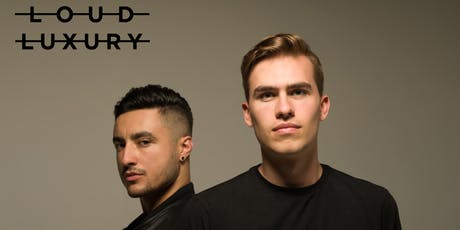 Loud Luxury tickets
