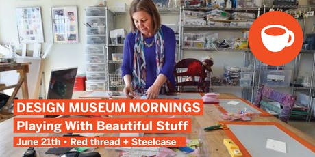 Design Museum Mornings:  Playing with Beautiful Stuff tickets