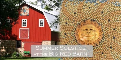 Summer Solstice at the Big Red Barn