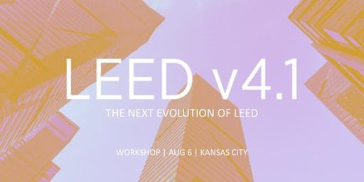 Interactive Workshop on LEED v4.1 BD+C, ID+C and O+M (Kansas City)