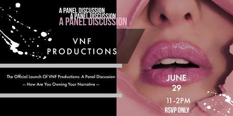 The Official Launch Of VNF Productions: A Panel Discussion tickets