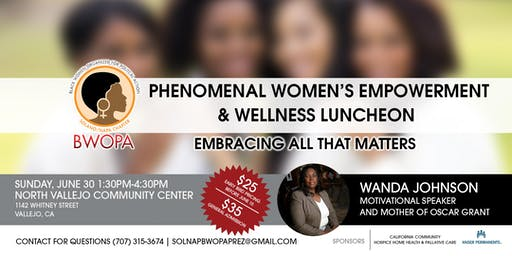 Phenomenal Women's Empowerment &  Wellness Luncheon