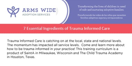 7 Essential Ingredients of Trauma Informed Care tickets