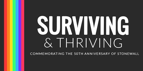 Surviving & Thriving: Commemorating the 50th Anniversary of Stonewall tickets