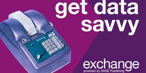 SAGE Exchange — Get Data Savvy!