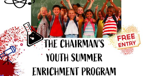 The Chairman's Youth Summer Enrichment Program